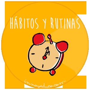 HÁBITOS Y RUTINAS